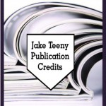 Jake Teeny Publication Credits